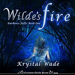 Wilde's Fire Audiobook