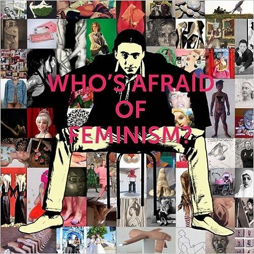 Who's Afraid of Feminism