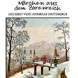 Märchen aus dem Zarenreich