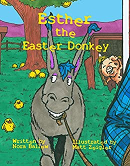 Esther the Easter Donkey by [Ballew, Nora]