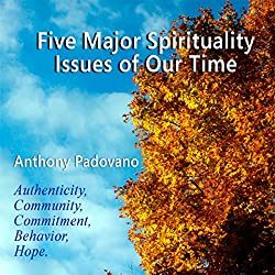 Five Major Spiritual Issues of Our Time