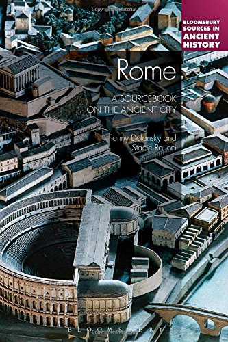 Rome: A Sourcebook on the Ancient City (Bloomsbury Sources in Ancient History)