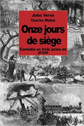 onze jours de sige comdie en trois actes en prose french edition