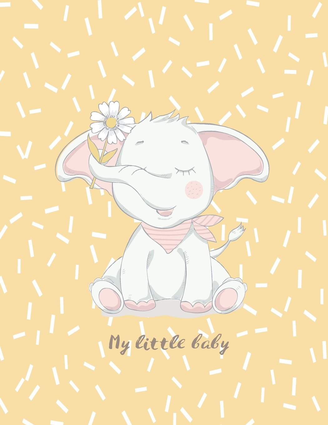 Read Online My little baby: Cute elephant on yellow cover and Lined pages, Extra large (8.5 x 11) inches, 110 pages, White paper (Cute elephant on yellow notebook) (Volume 4) pdf epub