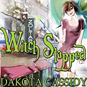 Witch Slapped: Witchless in Seattle, Book 1 | Dakota Cassidy