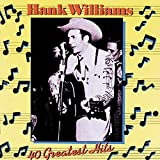 Hank Williams - 40 Greatest Hits