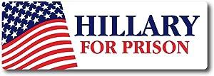 "BOLDERGRAPHX 4094 Hillary Clinton For Prison Presidential Election - Decal Bumper Sticker Window- Corruption fraud Obama Hilary Bill Money 2.5"" x7.5"