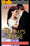 Tramp's Bride (Mail Order Brides of Texas Book 4)