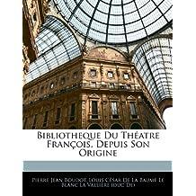 Bibliotheque Du Theatre Francois, Depuis Son Origine