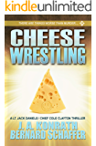 Cheese Wrestling
