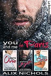 You and Me in Paris - La Bohème Bundle: 3 complete romantic comedy novellas (La Bohème Collections Book 2)