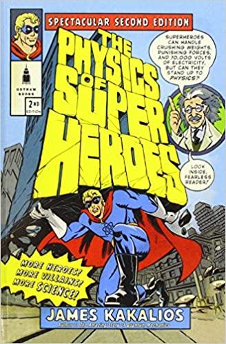 Buy The Physics of Superheroes: Spectacular Second Edition