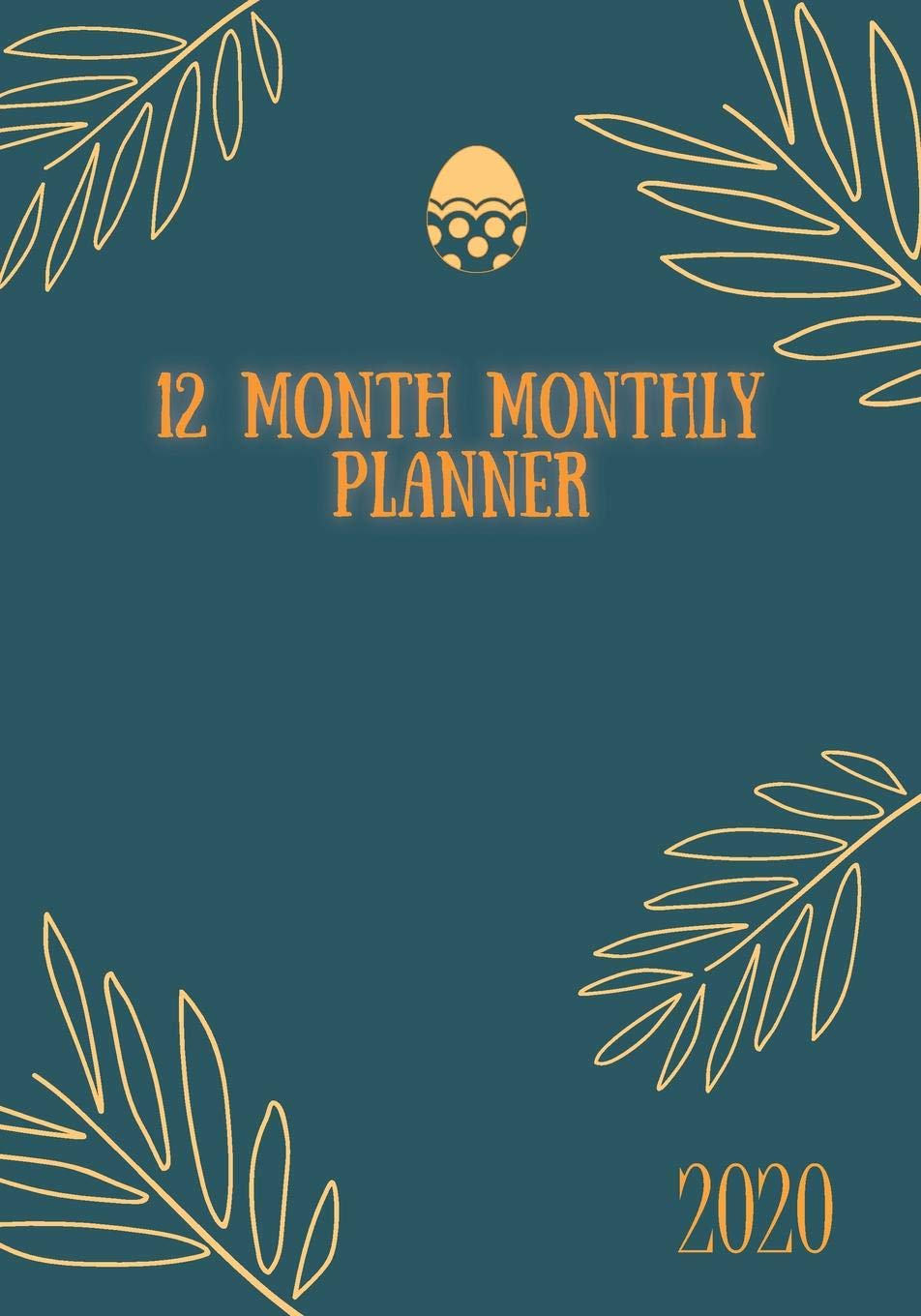 Best Monthly Planner 2020 12 Month Monthly Planner: 2020 | Fully Formatted | With 2020