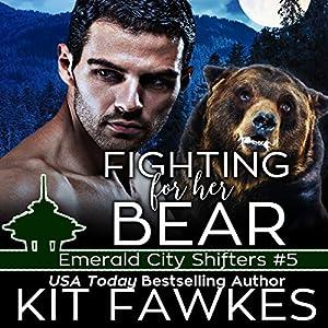 Fighting for Her Bear Audiobook