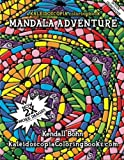 Mandala Adventure: A Kaleidoscopia Coloring Book