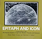 Epitaph and Icon, Diana Hume George and Malcolm A. Nelson, 094016017X