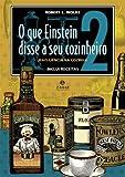 capa de O Que Einstein Disse A Seu Cozinheiro
