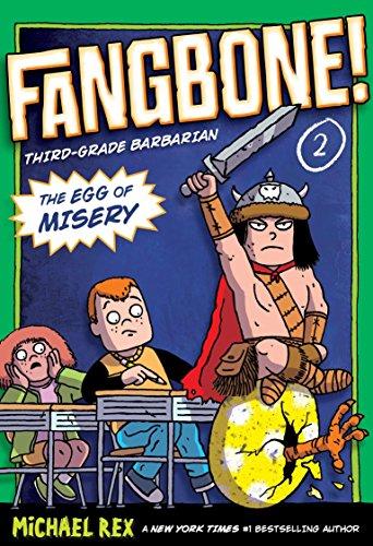 The Egg of Misery (Fangbone! Third Grade Barbarian)