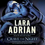 Crave the Night: A Midnight Breed Novel, Book 12 | Lara Adrian