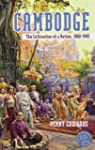 Cambodge: The Cultivation of a Nation...