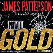 Private: Gold | James Patterson, Jassy Mackenzie
