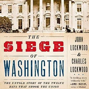 The Siege of Washington Audiobook