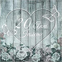 Anniversario 20 Anni Matrimonio.20 Anni Insieme Libro Degli Ospiti Per Anniversario Di Matrimonio