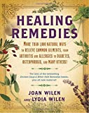 Healing Remedies: More Than 1,000 Natural Ways to Relieve Common Ailments, from Arthritis and Allergies to Diabetes, Osteoporosis, and Many Others!
