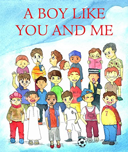 A Boy like You and Me by Eva Maria Schwarz-Pretner