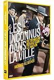 INCONNUS DANS LA VILLE, LES - DVD [Édition Collector]