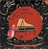 Angèle, l'ange du clavecin (un conte pour découvrir le clavecin) +CD