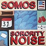 Somos & Sorority Noise (Split Version)