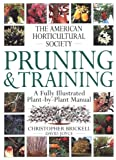img - for American Horticultural Society Pruning & Training (American Horticultural Society Practical Guides) book / textbook / text book