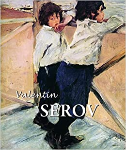 Valentin Serov (Best of): Parkstone Press: 8601410422080