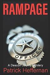 Rampage: A Deacon County Novel (Deacon County / Crash Braddock) Paperback