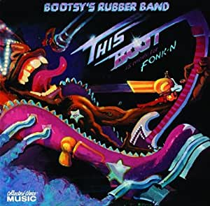 Bootsy's Rubber Band - I'd Rather Be With You / Vanish In Our Sleep
