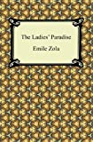 The Ladies' Paradise, Emile Zola and Ernest Alfred Vizetelly, 1420940538