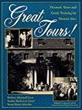 img - for Great Tours!: Thematic Tours and Guide Training for Historic Sites (American Association for State and Local History) book / textbook / text book
