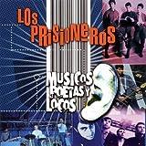 Musicos Poestas Y Locos