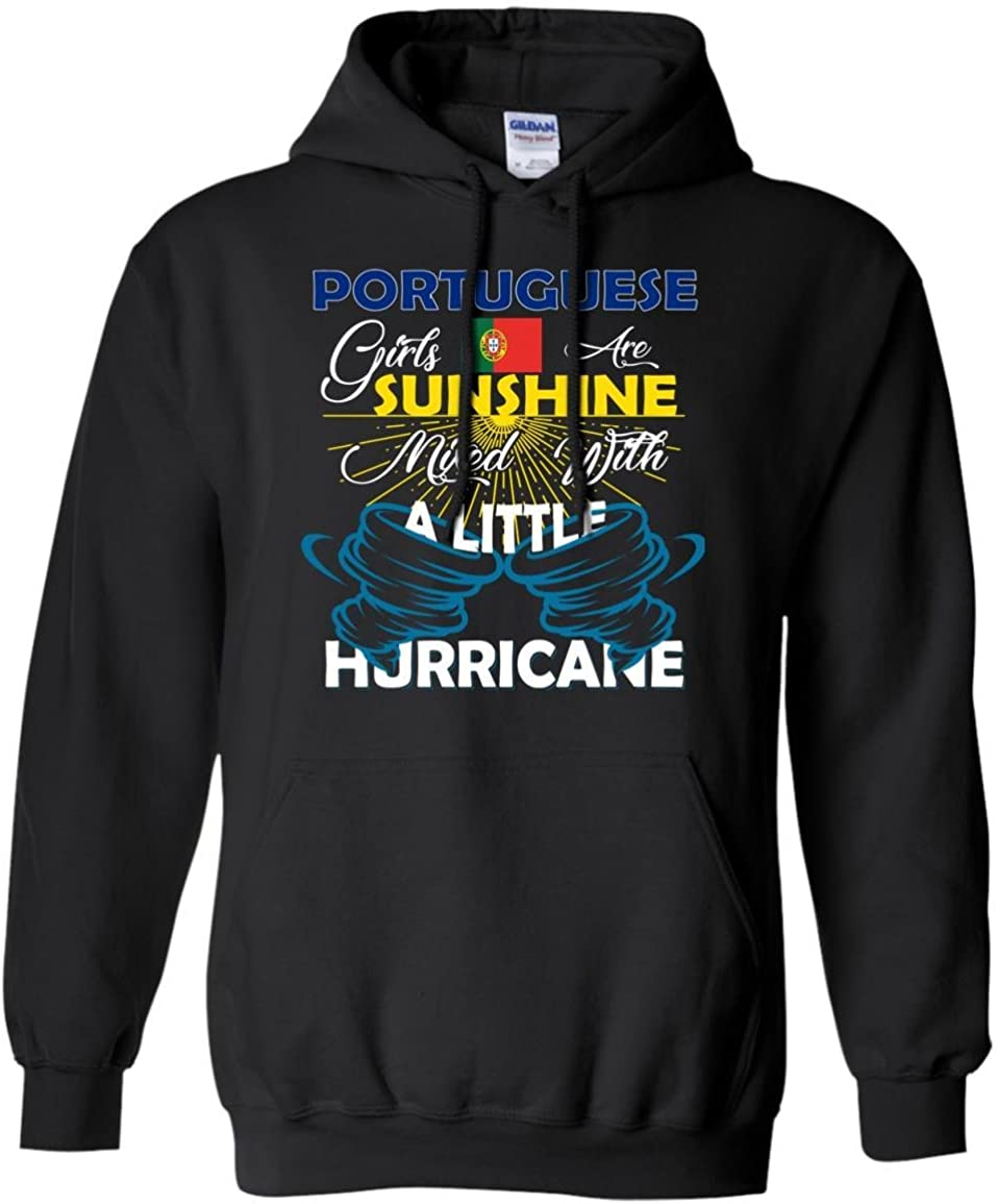 Portuguese Girls are Sunshine Mixed with a Little Hurricane Shirt - Hoodie