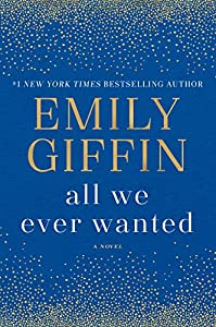 Emily Giffin (Author)(440)Release Date: June 26, 2018 Buy new: $28.00$16.73109 used & newfrom$9.00