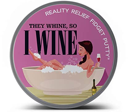 GearsOut They Whine So I Wine Reality Relief Fidget Putty Mom Stress Relief Novelty Gags for