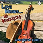 Love Means No Boundaries | Andrew Grey