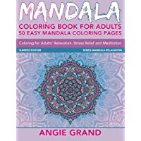 Mandala Coloring Book for Adults: 50 Easy Mandala Coloring Pages for Adults' Relaxation, Stress Relief and Meditation