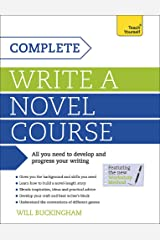 Complete Write a Novel Course (Teach Yourself) Paperback