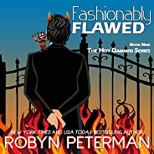 Fashionably Flawed: Hot Damned Audiobook by Robyn Peterman Narrated by David Brenin