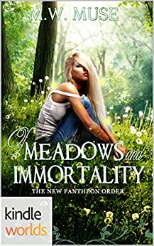 Vampire Girl: Of Meadows and Immortality (Kindle Worlds Novella) (The New Pantheon Order Book 1) by [Muse, M.W.]