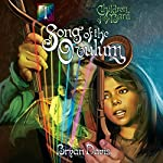 Song of the Ovulum: Children of the Bard, Book 1 | Bryan Davis