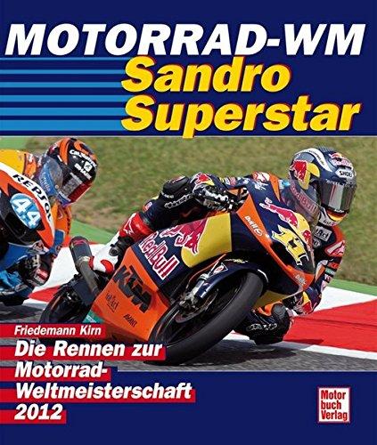 Motorrad WM 2012: Die Rennen zur Motorrad-Weltmeisterschaft