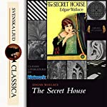 The Secret House |